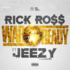 Rick Ross ft. Jeezy - War Ready Artwork