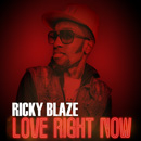 Ricky Blaze - Love Right Now Artwork