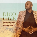 Rico Love - Somebody Else (Remix) ft. Usher & Wiz Khalifa Artwork