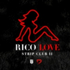 Rico Love - Strip Club Pt. 2 Artwork