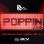 Rico Richie - Poppin' (Remix) ft. Chris Brown, French Montana & Meek Mill Artwork
