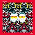 RiFF RAFF & DJ Afterthought - Vibe Artwork