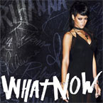 Rihanna - What Now Artwork