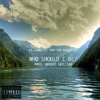 Rilgood ft. Maffew Ragazino - Who Should I Be Artwork
