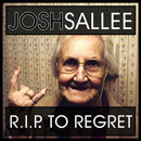 Josh Sallee - R.I.P. to Regret Artwork