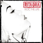 Rita Ora ft. The-Dream - Roc The Life Artwork