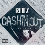 Rittz - Cashin' Out (Speedmix) Artwork