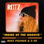 Rittz - Inside Of The Groove ft. Mike Posner & E-40 Artwork