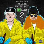 Rittz x Bootleg Kev - Walter White Boy Flow 2 Artwork