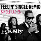 R. Kelly - Feelin' Single (Remix) Artwork