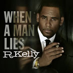R. Kelly - When A Man Lies Artwork