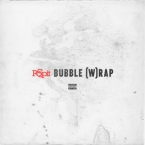 Ro Spit - Bubble (W)Rap Artwork