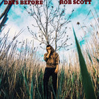 Rob Scott - Days Before Artwork