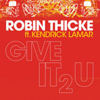 Robin Thicke ft. Kendrick Lamar & 2 Chainz - Give It 2 U Artwork