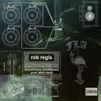 Rob Regis - Sound Theory (Hold It Down) Artwork