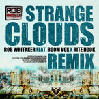 Rob Whitaker ft. Boom Vox &amp; Rite Hook - Strange Clouds (Remix) Artwork