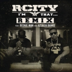 Rock City - I'm That… (Remix) ft. Beenie Man & Azealia Banks Artwork