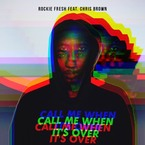 01216-rockie-fresh-call-me-when-its-over-chris-brown