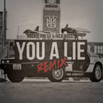 Rockie Fresh ft. Rick Ross - You A Lie (Remix) Artwork