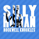 Rockwell Knuckles - Silly Human Artwork