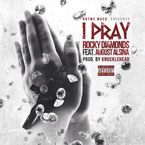 Rocky Diamonds ft. August Alsina - I Pray Artwork