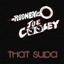 Rodney O & Joe Cooley - That Supa Artwork