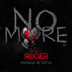 Roger ft. Taktix - No More Artwork