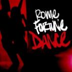 Rome Fortune - Dance Artwork