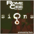 Rome Cee ft. K.Matth - Signs Artwork
