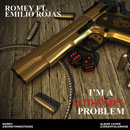 Romey ft. Emilio Rojas - I'm a Muthaf**kin' Problem Artwork