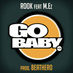 ROOK ft. M.Ez - Go Baby Artwork