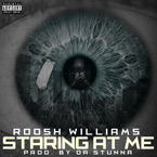 Roosh Williams - Staring at Me Artwork