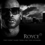 "Royce Da 5'9"" - T.D.M.T.L.T.A. (They Don't Make Them Like This Anymore) Artwork"