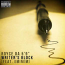 Royce Da 5?9? ft. Eminem  - Writer's Block Artwork