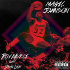 Roy Murci ft. Danie Lyon - Magic Johnson Artwork