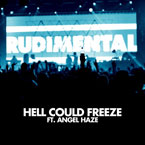 Angel Haze x Rudimental - Hell Could Freeze Artwork