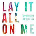 Rudimental - Lay It All On Me ft. Ed Sheeran Artwork