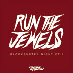 Run The Jewels - Blockbuster Night (Part 1) Artwork
