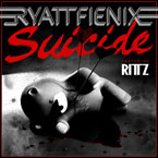 RyattFienix ft. Rittz - Suicide Artwork