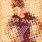 Rye Rye - After Party Artwork