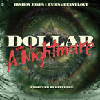 Ryshon Jones ft. J NICS & Benny Love - Dollar & A Nightmare Artwork
