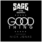 Sage The Gemini - Good Thing ft. Nick Jonas Artwork