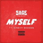 Sage The Gemini - Myself ft. Chevy Woods Artwork