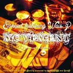 Saheed ft. Wais P - Movement Artwork