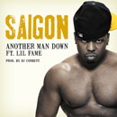 Saigon ft. Lil Fame - Another Man Down Artwork