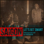 Saigon - Let's Get Smart Artwork