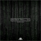 Sam King - Matrix Trill OG Artwork