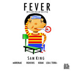 Sam King ft. warrenJae, Righchus, Kodak &amp; Lexa L&#8217;Terra - Fever Artwork