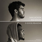 Sam Lachow & Raz ft. Magik - Good Reasons Artwork