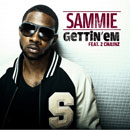 Sammie ft. 2 Chainz - Gettin'Em Artwork
